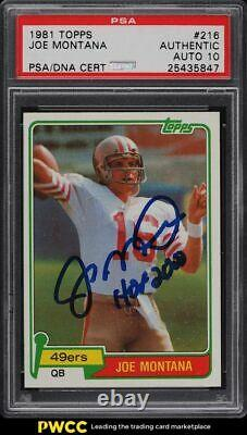 1981 Topps Football Joe Montana ROOKIE RC PSA/DNA 10 AUTO #216 PSA Auth