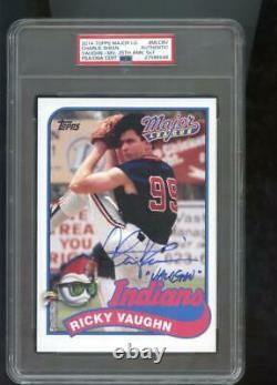 2014 Topps Major League Charlie Sheen Ricky Vaughn AUTO Autograph Card PSA/DNA