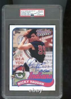 2014 Topps Major League Charlie Sheen Ricky Vaughn Auto Autograph Card Psa/adn