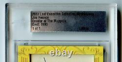 2017 Leaf Executive Jim Henson Muppets Autograph Cut Auto Signé 1/1 Psa Dna Jsa